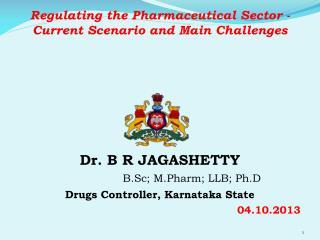 Regulating  the Pharmaceutical Sector - Current Scenario and Main  Challenges