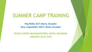 SUMMER CAMP TRAINING