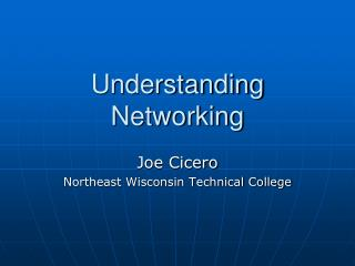 Understanding Networking
