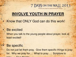 INVOLVE YOUTH IN PRAYER