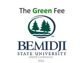 The Green Fee