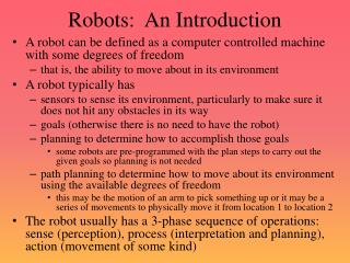 Robots:  An Introduction