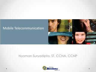 Nyoman Suryadipta, ST, CCNA , CCNP