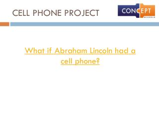 CELL PHONE PROJECT