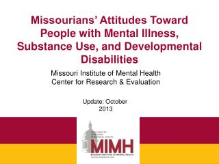 Missourians' Attitudes Toward People with Mental Illness, Substance Use, and Developmental Disabilities