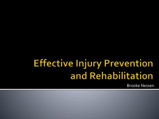 Effective Injury Prevention and Rehabilitation