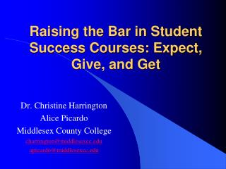 Raising the Bar in Student Success Courses: Expect, Give, and Get