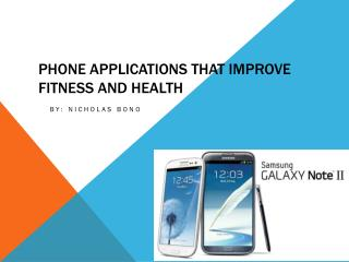 Phone Applications that Improve Fitness and Health