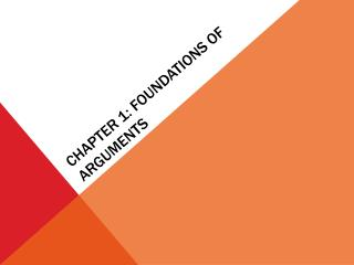Chapter 1: Foundations of arguments