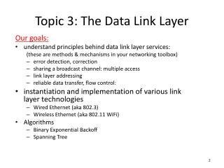 Topic 3:  The Data Link Layer