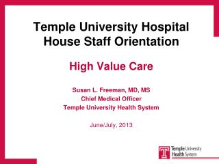 Temple University Hospital House Staff Orientation