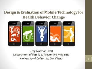 Design & Evaluation of Mobile Technology for Health Behavior Change