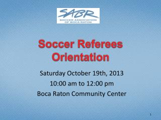 Soccer  Referees Orientation