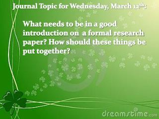 Journal Topic for Wednesday, March 12 th :