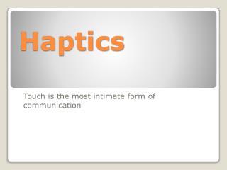 Haptics