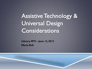 Assistive Technology & Universal Design Considerations