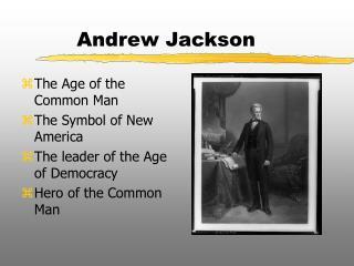 andrew jackson summary