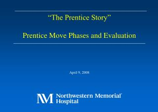 """The Prentice Story"" Prentice Move Phases and Evaluation"