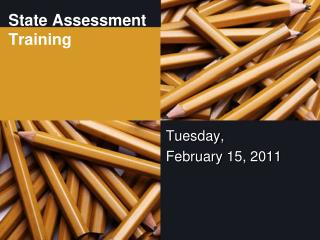 State Assessment Training