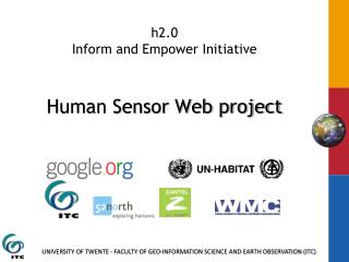 h2.0  Inform and Empower  Initiative Human Sensor Web project