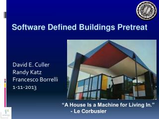 Software Defined Buildings  Pretreat