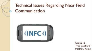 Technical Issues  Regarding  Near Field Communication