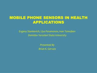 Mobile phone sensors in health applications
