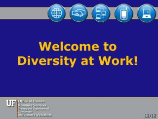 Welcome to  Diversity at Work!