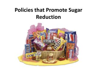 Policies that Promote Sugar Reduction