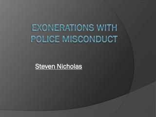 Exonerations with  Police Misconduct