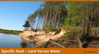 Specific Heat – Land Versus  Water