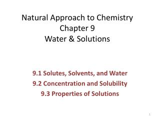 Natural Approach to Chemistry Chapter 9 Water & Solutions