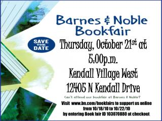 Thursday, October 21 st  at 5:00p.m.  Kendall Village West 12405 N Kendall Drive