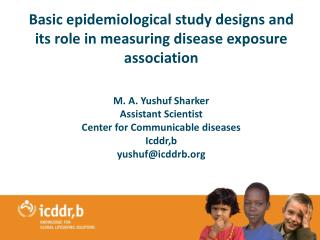 Basic epidemiological study designs and its role in measuring disease exposure association
