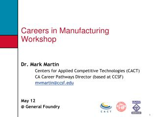 Careers in Manufacturing Workshop