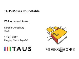TAUS Moses Roundtable