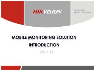 Mobile monitoring Solution  Introduction