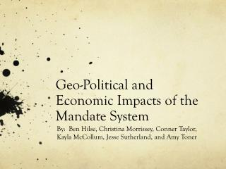 Geo-Political and Economic Impacts of the Mandate System