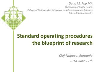 Standard  operating procedures the blueprint of research