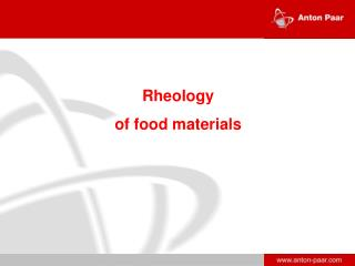 Rheology  of food materials