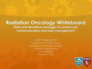Radiation Oncology Whiteboard Data and Workflow manager for enhanced communication and task management