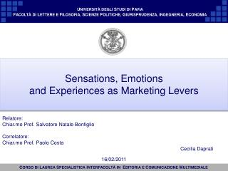 Sensations ,  Emotions and Experiences  as  Marketing  Levers