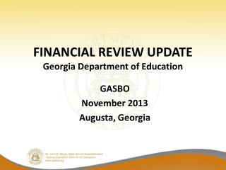 FINANCIAL REVIEW UPDATE Georgia Department of Education