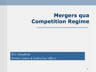 Mergers qua  Competition Regime