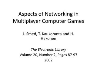 Aspects of Networking in Multiplayer Computer Games