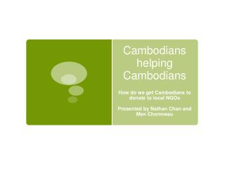 Cambodians  helping Cambodians