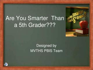 Are You Smarter  Than a 5th Grader???