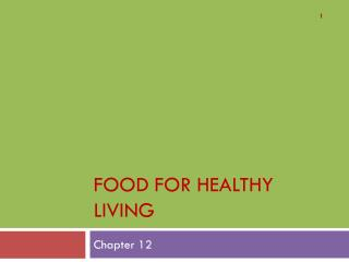 Food for healthy living