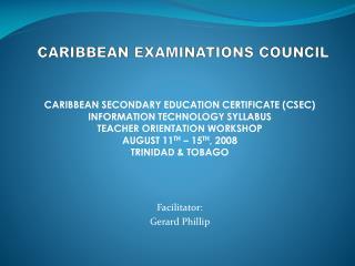 CARIBBEAN EXAMINATIONS COUNCIL