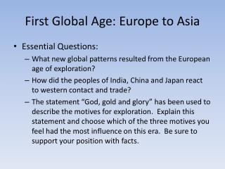 First Global Age: Europe to Asia